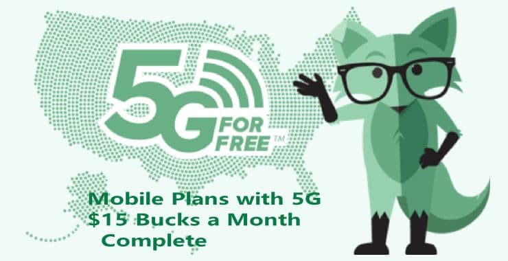 5g Wireless for $15 Bucks a Month